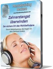 Zahnarztangst überwinden MP3